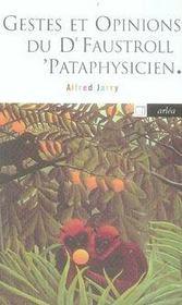 Gestes et opinions du docteur Faustroll, pataphysicien ; commentaire pour servir à la construction pratique de la machine à explorer le temps - Intérieur - Format classique