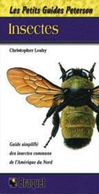 Vente livre :  Insectes (Petits Guides Peterson)  - Leahy Christopher