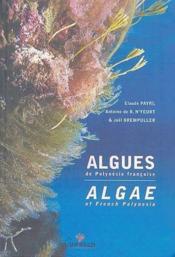 Algues de Polynésie française / algae of french Polynesia - Couverture - Format classique