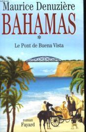 Bahamas Tome 1 : Le Pont De Buena Vista. - Couverture - Format classique