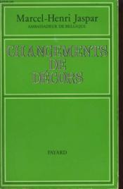 Changements De Decors. - Couverture - Format classique