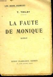 La Faute De Monique. Collection : Les Bons Romans - Couverture - Format classique