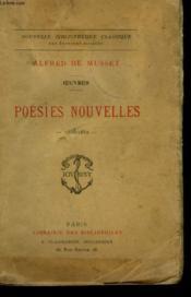 Oeuvres. Poesies Nouvelles. 1836 - 1852. - Couverture - Format classique