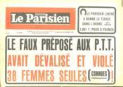 Le Parisien N°10010 - Le Faux Prepose Au P.T.T Avait Devalise Et Viole 38 Femmes Seules - Couverture - Format classique