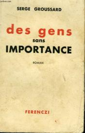 Des Gens Sans Importance - Couverture - Format classique