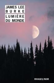 Vente livre :  Lumière du monde  - Burke James Lee/Merc - James Lee Burke