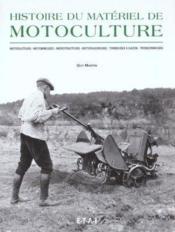 Histoire du matériel de motoculture - Couverture - Format classique