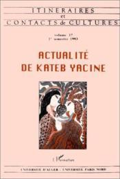 Actualite De Kateb Yacine - Couverture - Format classique