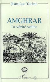 Amghrar, la verité voilée - Couverture - Format classique