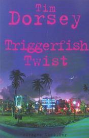 Triggerfish twist - Intérieur - Format classique