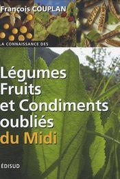 Légumes, fruits et condiments oubliés du midi - Couverture - Format classique