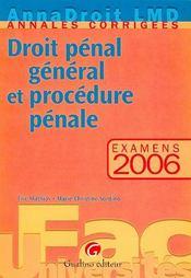 Annadroit 2006. droit penal et procedure penale (édition 2006) - Intérieur - Format classique