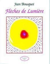 Fleches De Lumiere - Couverture - Format classique