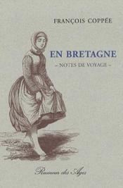 En Bretagne ; notes de voyage - Couverture - Format classique