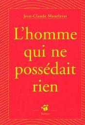 L'Homme Qui Ne Possedait Rien - Intérieur - Format classique