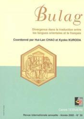 Bulag, N 30/2005. Divergence Dans La Traduction Entre Les Langues Or Ientales Et Le Francais - Couverture - Format classique