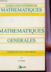 Maths generales agregation interne de maths - Couverture - Format classique