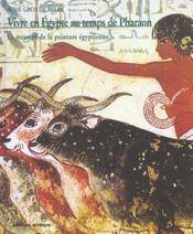 Vivre En Egypte Au Temps De Pharaon - Intérieur - Format classique