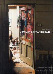 Atelier De Francis Bacon : 7, Reece Mews (L') - Couverture - Format classique