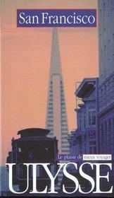 Guide Ulysse ; San Francisco 2001 ; 2e Edition - Intérieur - Format classique