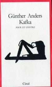 Kafka Pour Et Contre - Couverture - Format classique