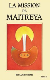 La mission de maitreya t.2 - Intérieur - Format classique