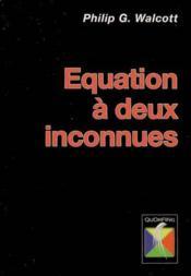 Équation à deux inconnues - Couverture - Format classique