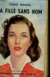La Fille Sans Nom. Collection Le Livre Populaire. - Couverture - Format classique