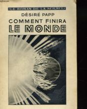 Comment Finira Le Monde - Couverture - Format classique