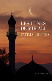 Les lunes de Mir Ali - Couverture - Format classique