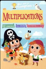 Vente livre :  Multiplications : qui sera le champion ?  - Beatrix Lot - Alain Boyer