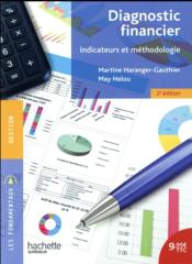 Vente livre :  Diagnostic financier ; indicateurs et méthodologie  - Collectif - Helou May - May Helou