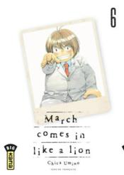 March comes in like a lion T.6  - Chica Umino