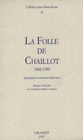 La folle de Chaillot 1945-1995