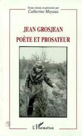 Jean Grosjean poète et prosateur - Couverture - Format classique