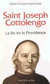 Saint Joseph Cottolengo. La Foi En La Providence - Intérieur - Format classique