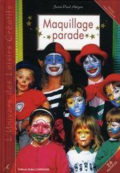 Maquillage parade ; toutes les fêtes - Intérieur - Format classique