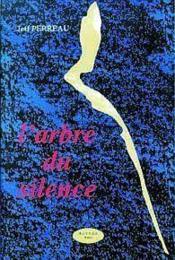 L'Arbre Du Silence - Couverture - Format classique