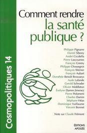 Comment rendre la santé publique ? - Intérieur - Format classique
