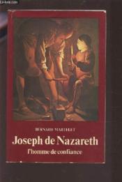 Joseph De Nazareth. L'Homme De Confiance - Couverture - Format classique