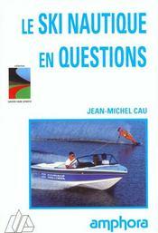 Ski Nautique En Questions - Intérieur - Format classique