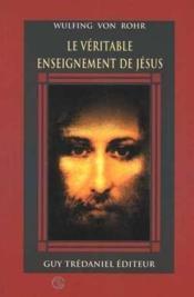 Le veritable enseignement de jesus - Couverture - Format classique