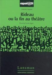 Rideau ou la fin au theatre - Couverture - Format classique