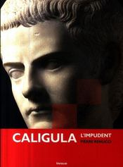 Caligula ; l'impudent - Intérieur - Format classique
