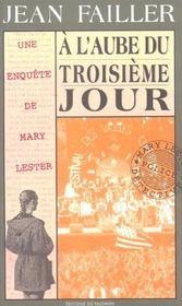 MARY LESTER T.14 ; à l'aube du 3ème jour - Intérieur - Format classique