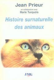 Histoire Surnaturelle Des Animaux - Intérieur - Format classique