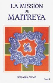 La mission de maytreya t.1 - Intérieur - Format classique