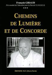 Chemins De Lumiere Et De Concorde - Couverture - Format classique