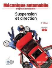 Vente  Suspension et direction ; diagnostic et réparation (2e édition)  - Jack Erjavec