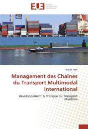 Vente  Management des chaînes du transport multimodal international  - El Amri-A - Adil El Amri